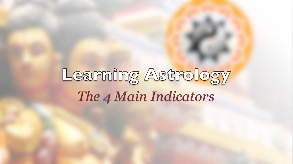 Learning Astrology – 4 Main Indicators